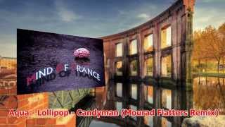 Aqua - Lollipop - Candyman (Mourad Flatters Remix)