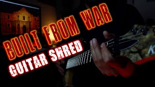 Built From War -Guitar Play-through