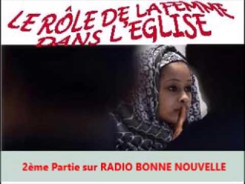 LE RÔLE  DE LA FEMME DANS L'EGLISE 2ème Partie sur RADIO BONNE NOUVELLE