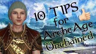 10 Tips For New Players in ArcheAge Unchained