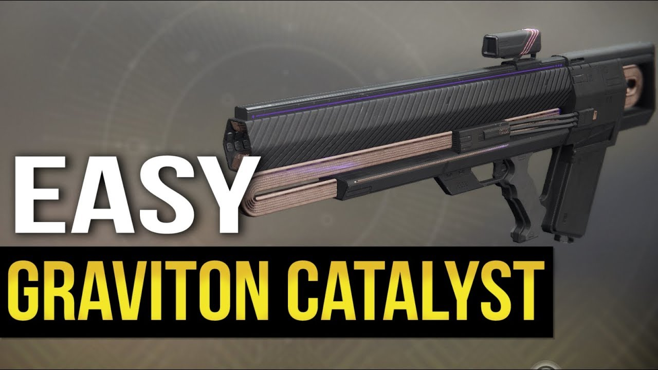 Destiny 2: Easy Graviton Lance Catalyst Farm