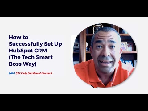 Learn How to Implement HubSpot CRM Like A Tech Smart Boss