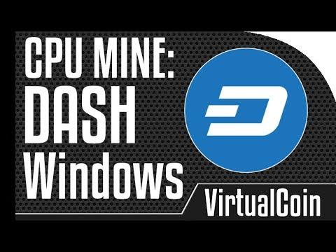 How To Mine Dash - Using Windows CPU