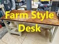 Workshop - Farm Style Desk Build - Part 2 of 3