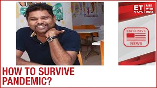 Hacks to survive pandemic | CEO Girish Mathrunbootham to ET Now