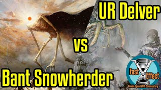 Bant Snowherder vs UR Delver | Legacy Magic w/Commentary | Brainstorm MTG | Fast Effect