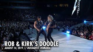 Metallica: Rob & Kirk's Doodle (Bucharest, Romania - August 14, 2019)