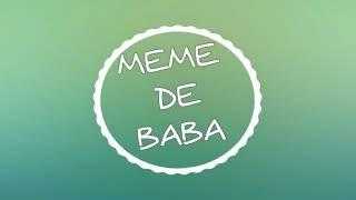 Download lagu MEME DE BABA