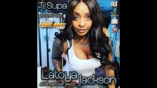 TJ Supa presents the Rock The Mic Show w. LaToya Jackson