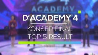 Highligth D'Academy 4 - Konser Final Top 5 Result