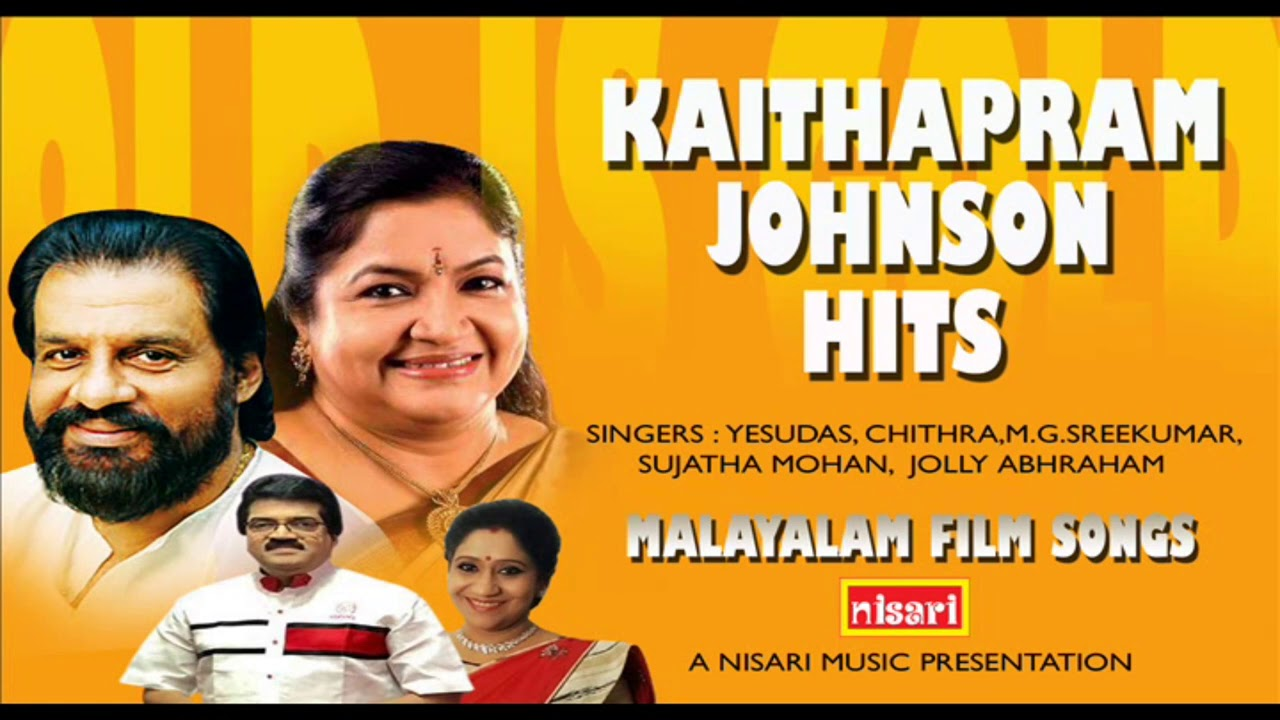 Download KAITHAPRAM  JOHNSON  HITS           MALAYALAM FILM SONGS