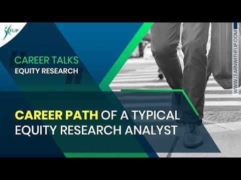 Career path of a typical Equity Research Analyst | FLIP