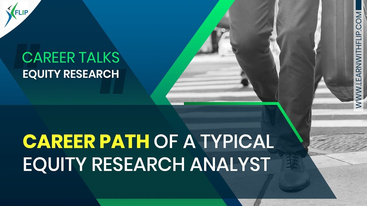 Career path of a typical Equity Research Analyst | FLIP Mentor Talks
