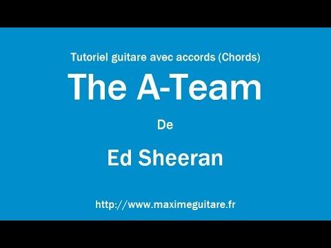 The A-Team (Ed Sheeran) - Tutoriel guitare avec accords (Chords ...