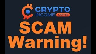 crypto income limited review scam warning proof inside
