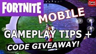 FORTNITE MOBILE: GAMEPLAY TIPS + CODE GIVEAWAY!