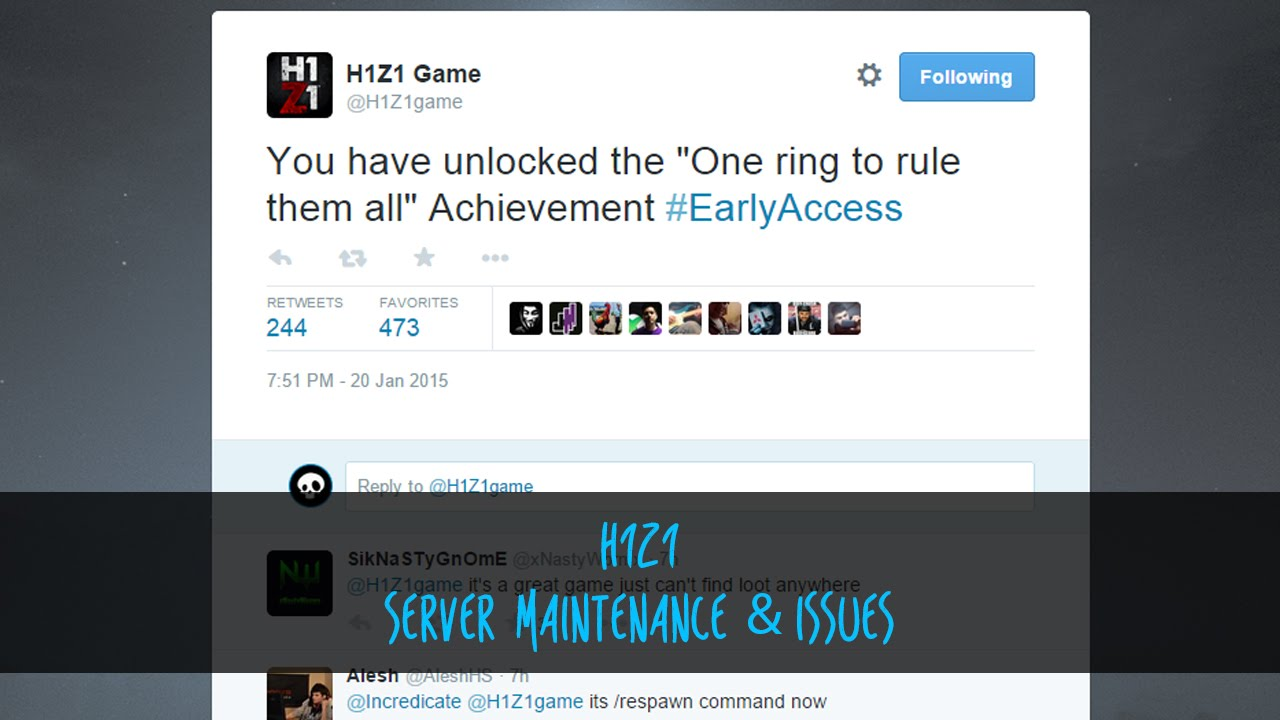 | H1Z1 | Server Maintenance & Issues