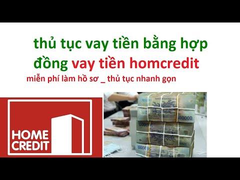 Vay Tiền Homcredit:  Vay Tiền Home Credit Online _ Cách Vay Tiền Home Credit