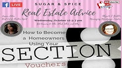 How to Become a Homeowner Using Your Section 8 Voucher/ Sugar and Spice with Real Estate Advise