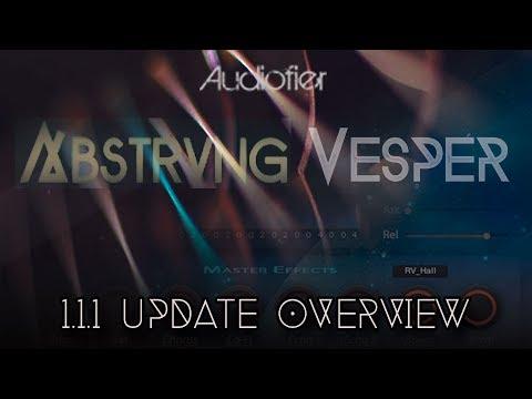 Audiofier ABSTRUNG/VESPER 1.1.1 Update Overview