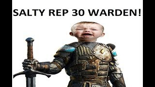 vuclip For Honor The Most Salty Rep 30 Warden Ever!