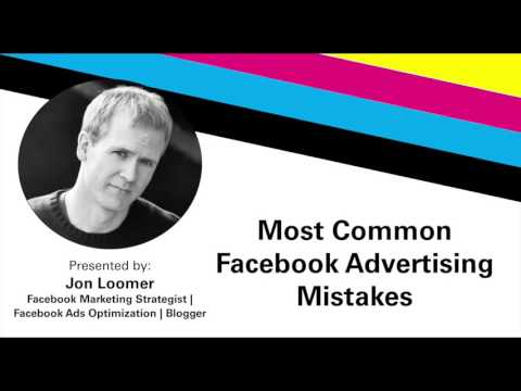 Facebook Advertising Mistakes With Jon Loomer