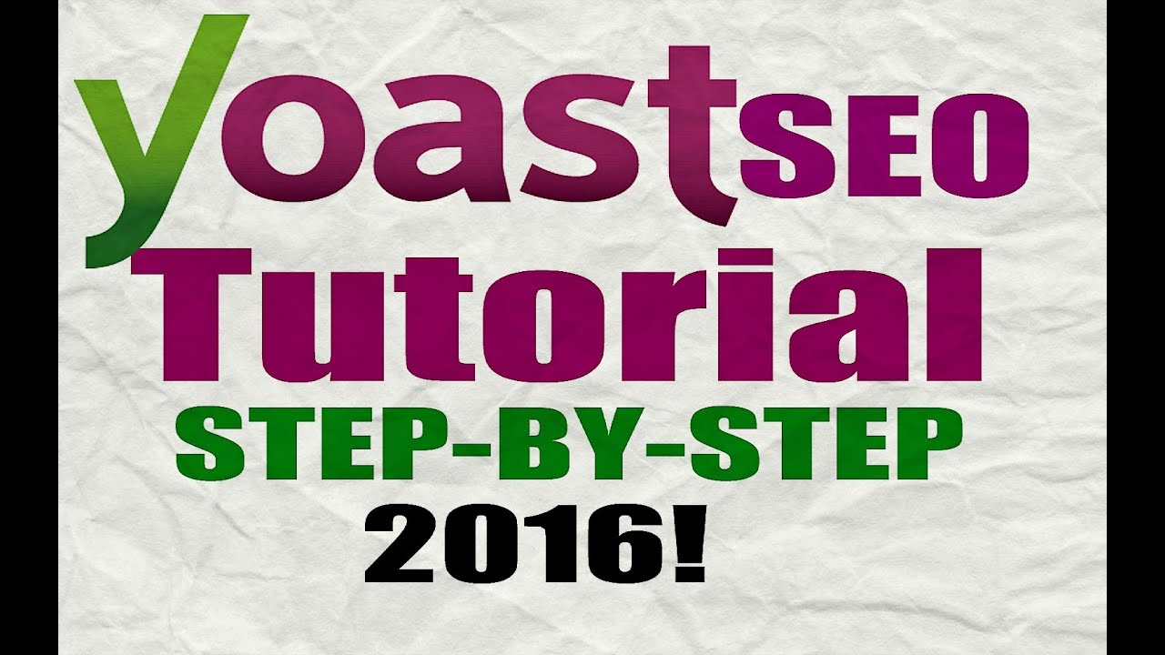 Wordpress seo tutorial: yoast seo plugin configuration guide.