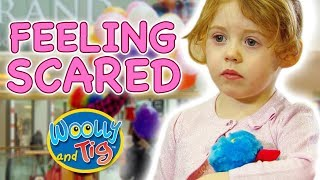 Woolly and Tig - Feeling Scared | Kids TV Show | Full Episode | Toy Spider