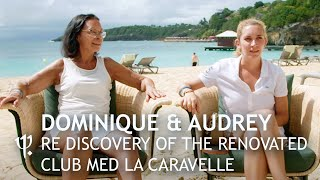 Dominique & Audrey / Re-discovery of the renovated...