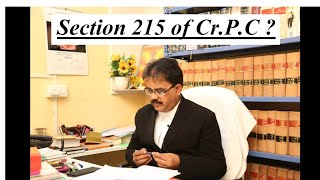 What is Section 215 of Cr.P.C ?