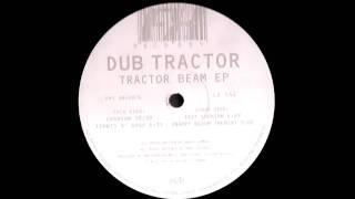 "Dub Tractor ""Cushion"""