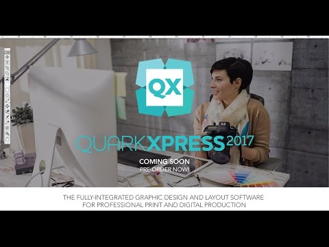 What's New in QuarkXPress 2017 (Overview)