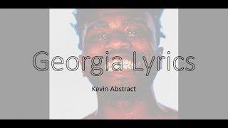 Georgia Lyrics (Kevin Abstract)