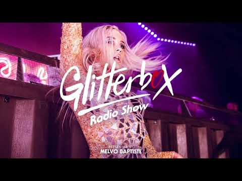Glitterbox Radio Show 166: The House Of The Paradise Garage