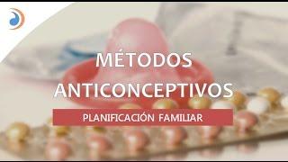MÉTODOS ANTICONCEPTIVOS (Resumen de todos los métodos)