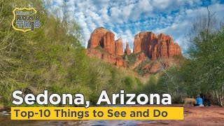 Top 10 Things to Do in Sedona AZ you CAN'T MISS!