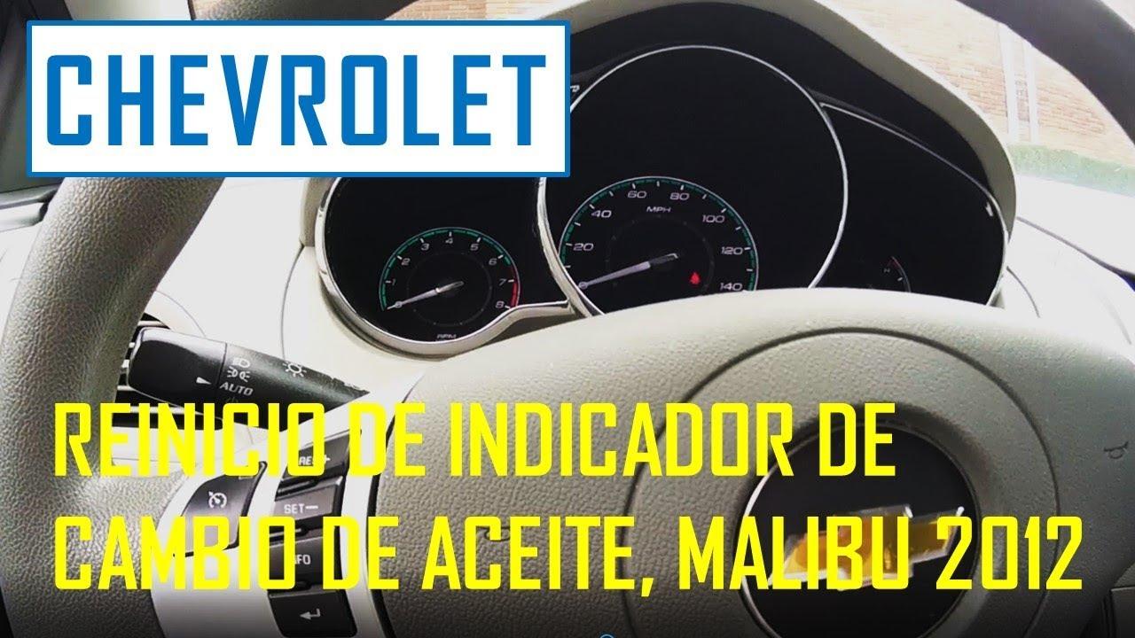 Reinicio de indicador de cambio de aceite Chevrolet Malibu ...