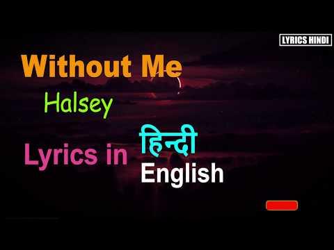Halsey - Without Me (Lyrics In Hindi - English)