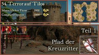 M54: terror auf tilos - teil 1 - kreuzritter - stronghold crusader | let's play (german)