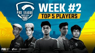 PMPL South Asia S1 Week 2- Top 5 Players
