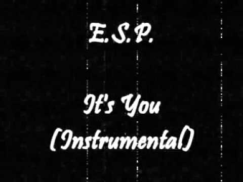 E.S.P. - It's You (Instrumental)