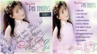 Album Năm 17 Tuổi - Tiếng hát PHI NHUNG - CD Nhạc Vàng Xưa Phi Nhung Hay Nhất