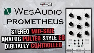 Mastering Grade Pultec EQ 500 Series Wes Audio _PROMETHEUS Stereo Mid-Side