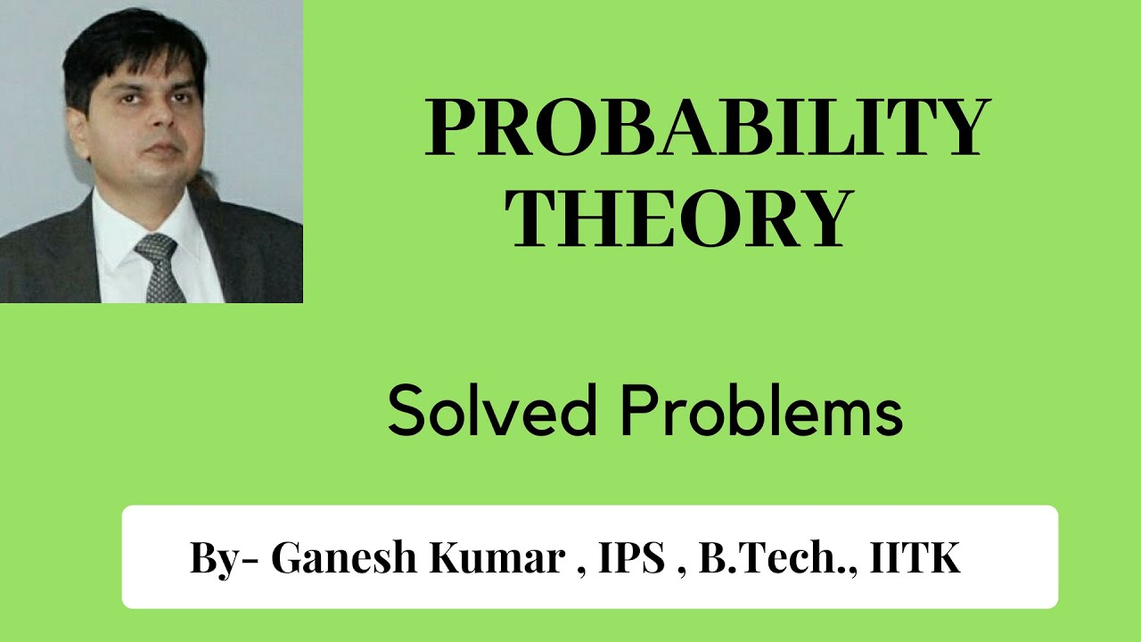 Solved problem on Probability - Previous year IIT JEE Paper Part-2