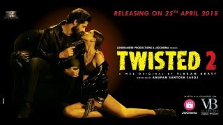 Twisted 2 |  Song- Ghaav Hai Ghaav Par  | VB On The Web | - New Web Series By Vikram Bhatt