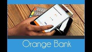 J'ai un compte Orange Bank - Présentation