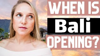 BALI TRAVEL UPDATE: When is Bali Reopening for Tourism?