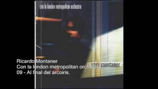 Ricardo Montaner - Al final del arcoiris - Con la london metropolitan orchestra.