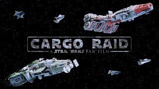 Cargo Raid - A Star Wars: Remnant Fan Film