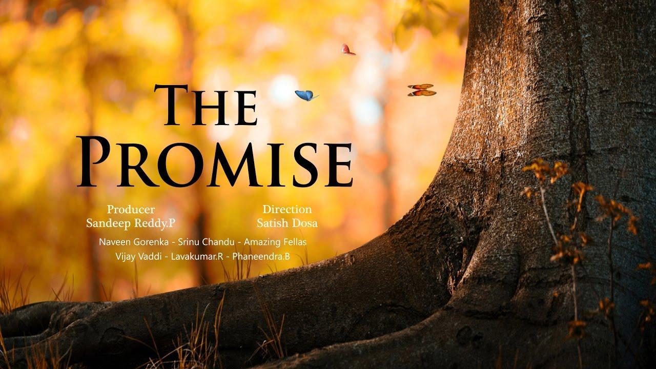 The Promise - New Telugu Short Film 2017    By Satish Dosa ...